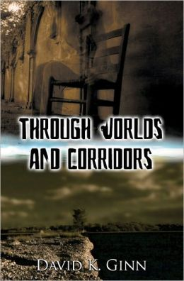 Through Worlds and Corridors