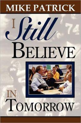 I Still Believe in Tomorrow