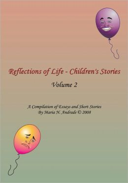 Reflections of Life - Children's Stories: Volume 2