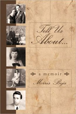 Tell Us about . . . a Memoir