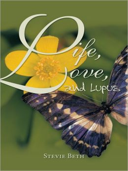 Life, Love, and Lupus