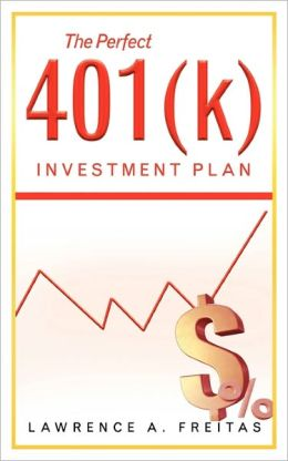 The Perfect 401(K) Investment Plan