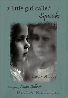 A Little Girl Called Squeaks