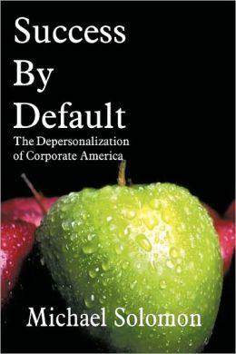 Success By Default