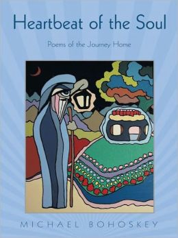 Heartbeat of the Soul: Poems of the Journey Home