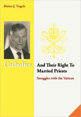 Catholics And Their Right To Married Priests