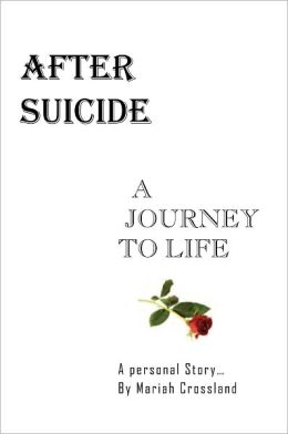 AFTER SUICIDE - A JOURNEY TO LIFE