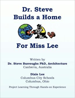 Dr. Steve Builds A Home For Miss Lee