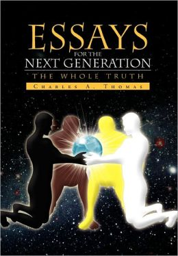 Essays For The Next Generation
