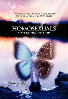Homosexuals Also Belong To God