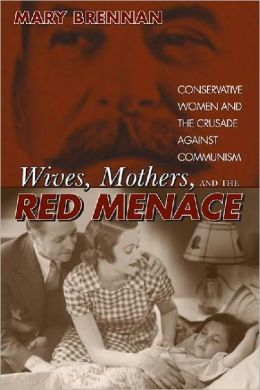 Wives, Mothers & the Red Menace