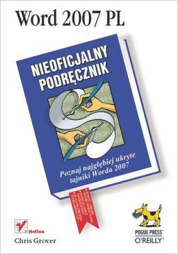Word 2007 PL. Nieoficjalny podr?cznik