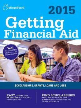 Getting Financial Aid 2015: All-New Ninth Edition