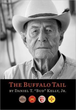 The Buffalo Tail: A Memoir, 1921-2010