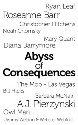 Abyss of Consequences