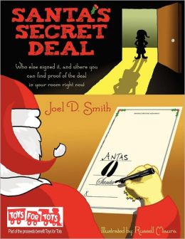 Santa's Secret Deal: Who else signed it, and where you can find proof of the deal in your room right now.