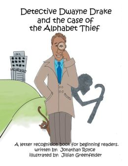 Detective Dwayne Drake and the Case of the Alphabet Thief