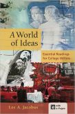 Book Cover Image. Title: A World of Ideas:  Essential Readings for College Writers, Author: Lee A. Jacobus
