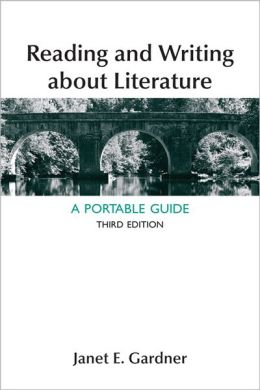 Reading and Writing About Literature: A Portable Guide