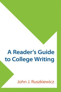 A Reader's Guide to College Writing