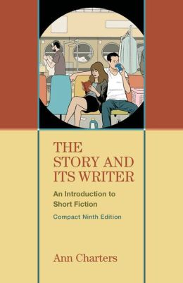 The Story and Its Writer, Compact: An Introduction to Short Fiction
