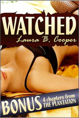 Watched (Erotica / Threesome / Multiple Partner / Sexual Exploration / Couple Play)