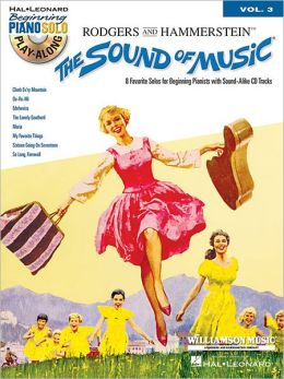 The Sound of Music: Beginning Piano Solo Play-Along Volume 3