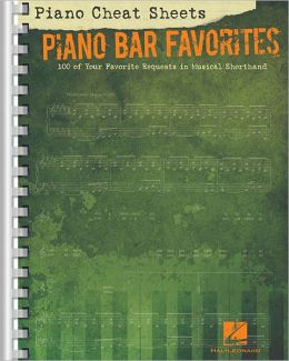 Piano Cheat Sheets: Piano Bar Favorites