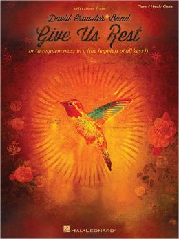David Crowder*Band - Give Us Rest