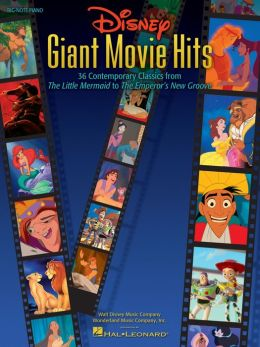 Disney Giant Movie Hits (Songbook): 36 Contemporary Classics from The Little Mermaid to The Emperor's New Groove