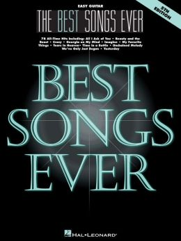 The Best Songs Ever (Songbook): Easy Guitar
