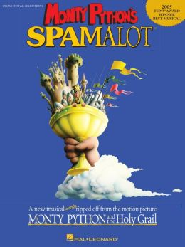Monty Python's Spamalot (Songbook): 2005 Tony Award Winner - Best Musical
