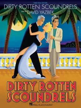 Dirty Rotten Scoundrels (Songbook)