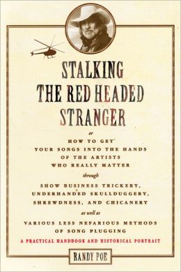 Stalking the Red Headed Stranger