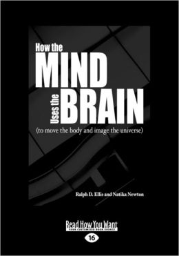 How The Mind Uses The Brain