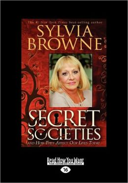 Secret Societies...and How They Affect Our Lives Today