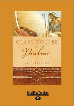 Crash Course On Psalms (Easyread Large Edition)