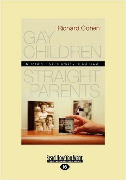 Gay Children, Straight Parents
