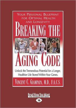 Breaking The Aging Code