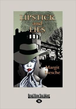 Lipstick And Lies (Easyread Large Edition)