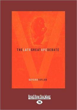 The Late Great Ape Debate (Large Print 16pt)