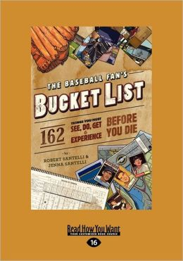 The Baseball Fan's Bucket List (Large Print 16pt)