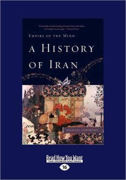 A History Of Iran (Large Print 16pt)