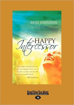 The Happy Intercessor (Large Print 16pt)