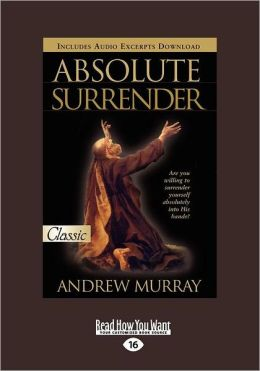 Absolute Surrender (Easyread Large Edition)