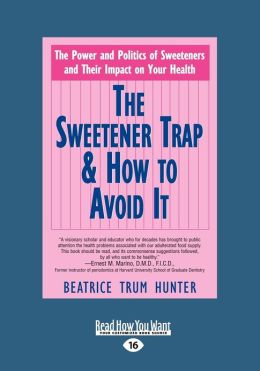 The Sweetener Trap and How to Avoid It