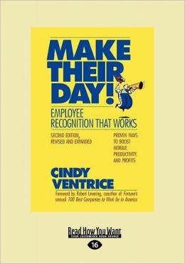 Make Their Day! Employee Recognition