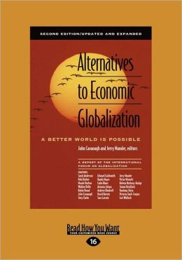 Alternatives To Economic Globalization (Large Print 16pt)