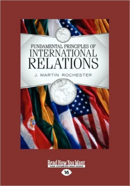 Fundamental Principles Of International Relations(Volume 1 Of 2 )