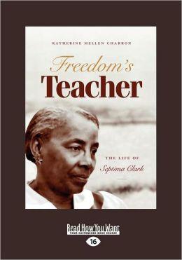 Freedom's Teacher (Large Print 16pt), Volume 1